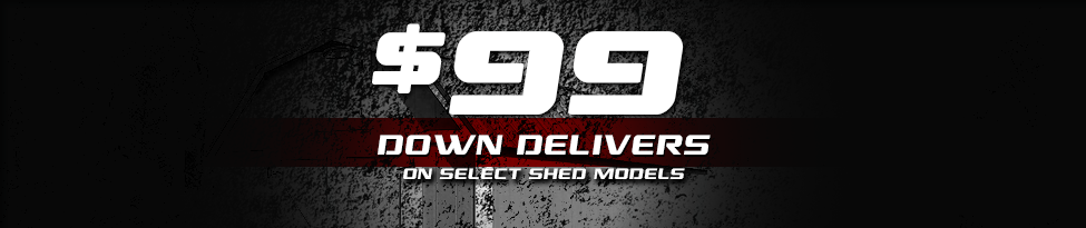 99 Dollars Delivers Your Next Storage Shed